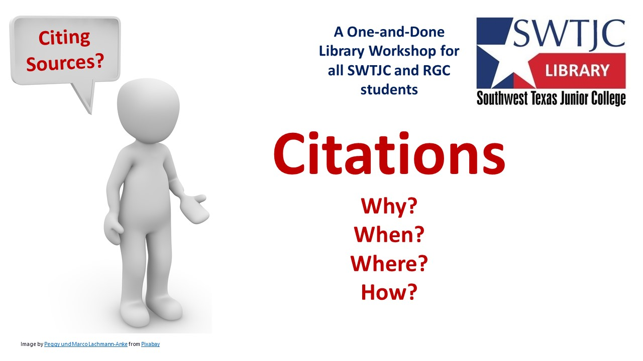 Citations Why? When? Where? How? -- Thur -- 4:30 -- Mar 4