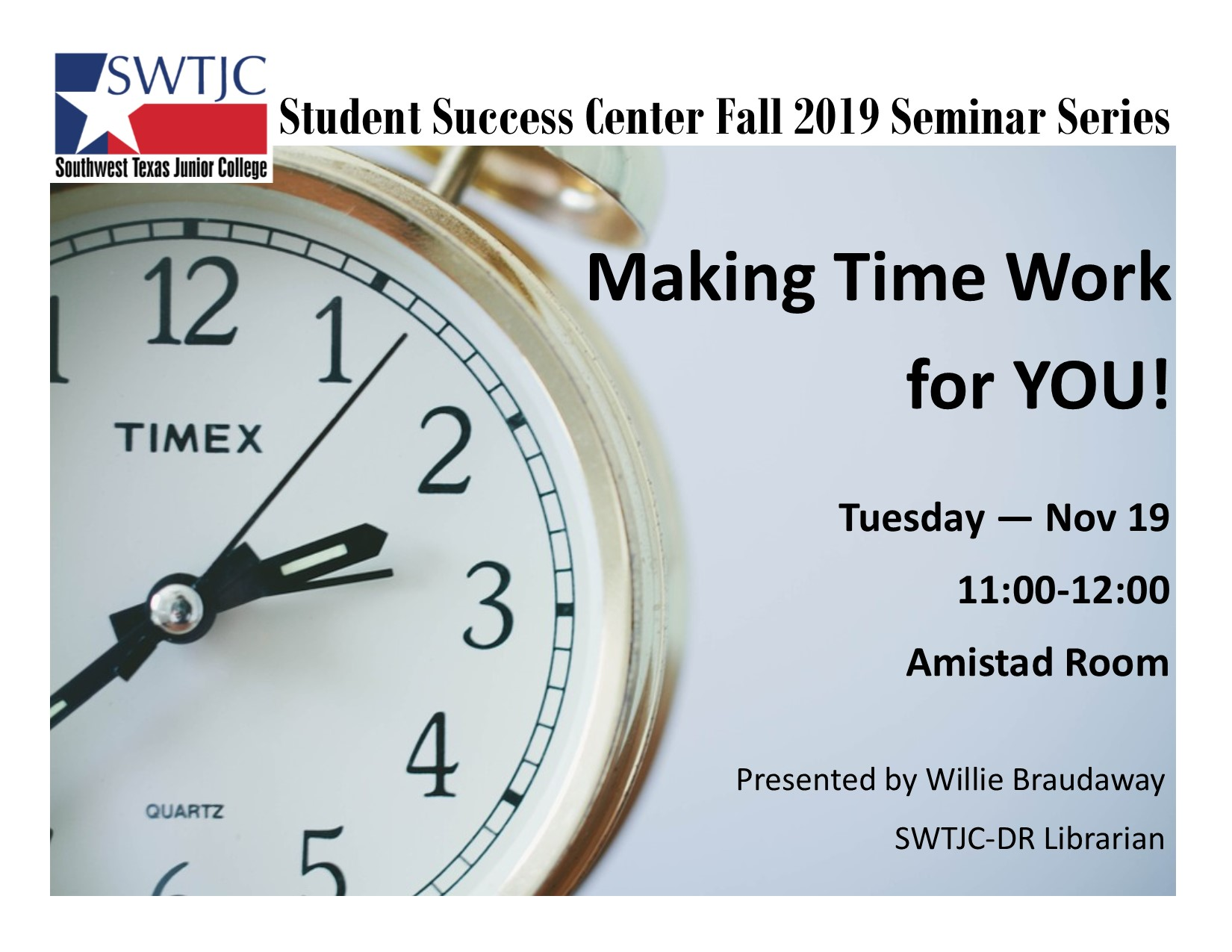 Making Time Work for You Seminar Tues Nov 19 11:00 Amistad Room