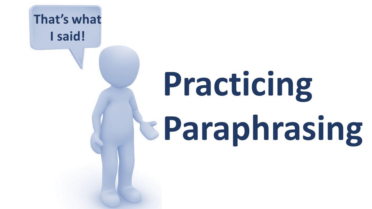 Practicing Paraphrasing -- Del Rio -- Wed 4:00 -- Mar 18