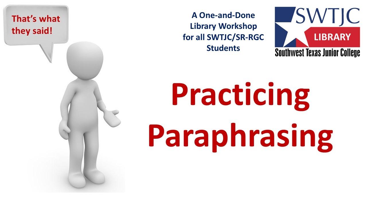 Practicing Paraphrasing Zoom Workshop 3:00 Tues Oct 19