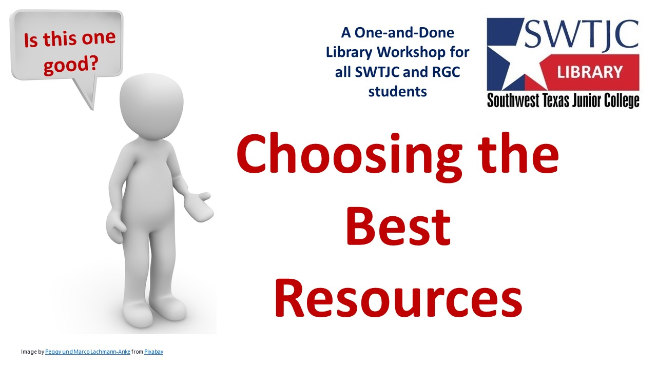Choosing the Best Resources -- Thur -- 3:00 -- Mar 4