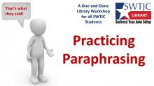 Practicing Paraphrasing Library Workshop
